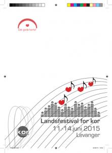 Programheftet til Landsfestival for kor Levanger 2015